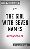 The Girl with Seven Names: by Lee Hyeon Seo | Conversation Starters