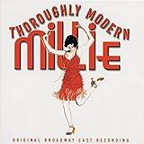 Thoroughly Modern Millie (2002 Original Broadway Cast)