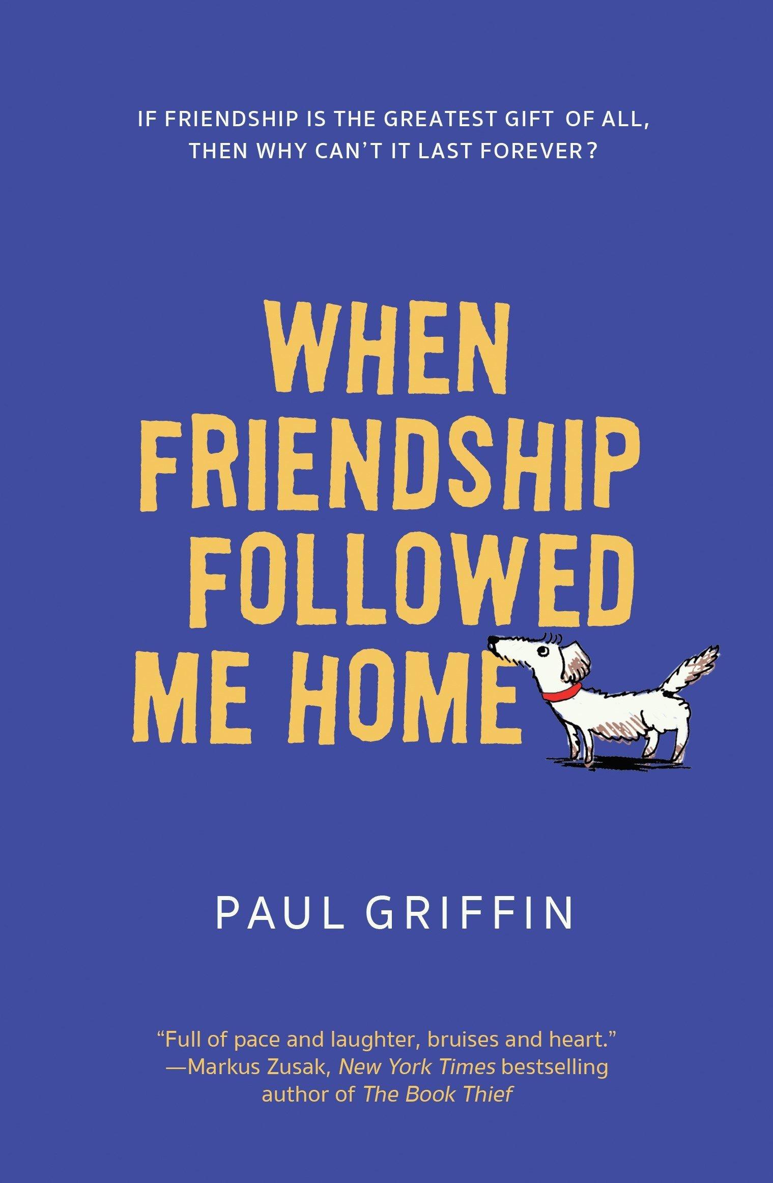 Read Online When Friendship Followed Me Home pdf