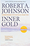 Inner Gold: Understanding Psychological Projection