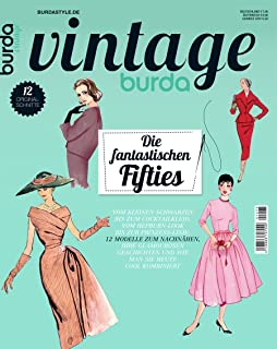 0b49b1ed25ff77 burda vintage Nähmagazin: Vintage- und Retro-Schnittmuster, 2014, ideal für  Anfänger