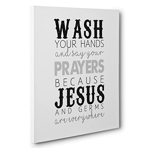 Wash Your Hands and Say Your Prayers Bathroom Decor Canvas Wall Art