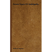 Seven Types Of Ambiguity (English Edition)