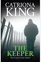 The Keeper (The Craig Crime Series Book 12) Kindle Edition