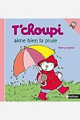 T'choupi aime bien la pluie (French Edition) Kindle Edition