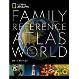 National Geographic Family Reference Atlas (National Geographic Family Reference Atlas of the World)