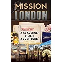 Mission London: A Scavenger Hunt Adventure: (Travel Book For Kids)
