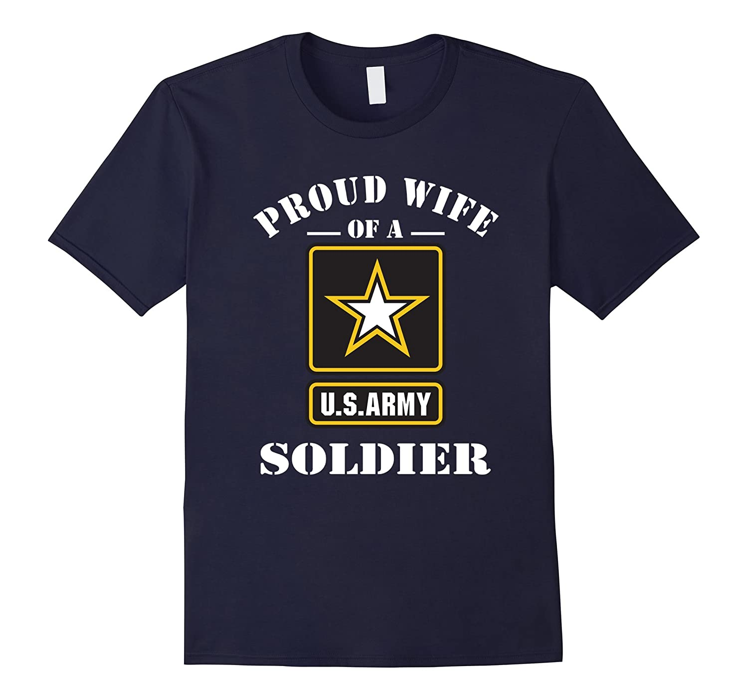 Proud Wife Of A US Army Soldier T-Shirt-Art