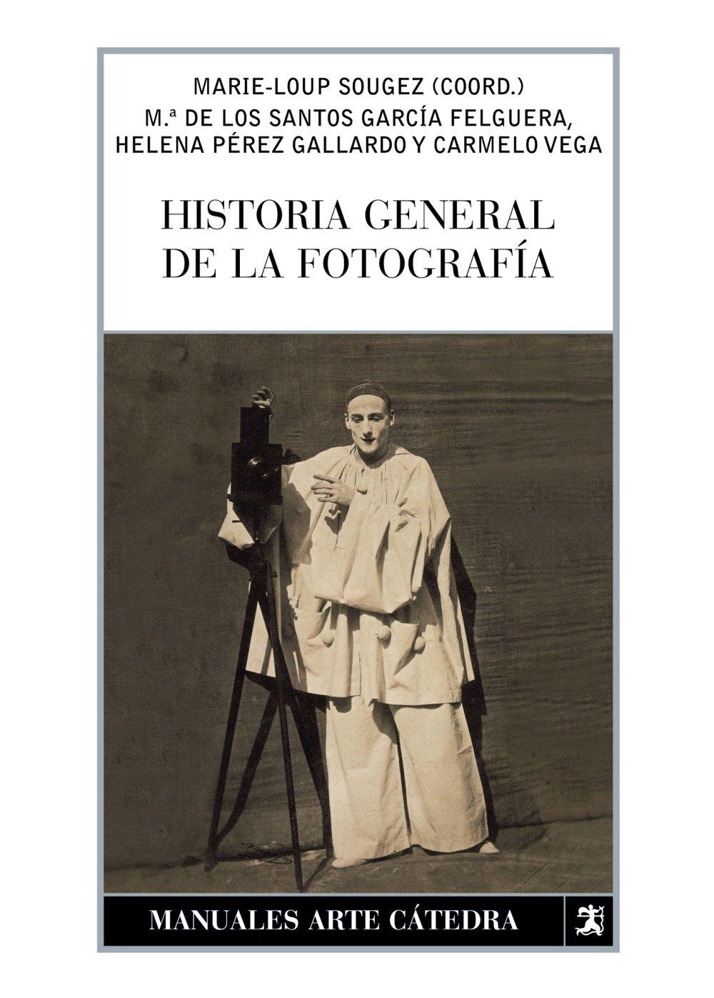 Download Historia General De La Fotografia/ General History of Photography (Spanish Edition) pdf