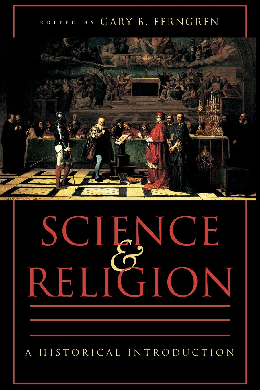 Science And Religion A Historical Introduction Gary B Ferngren  Follow The Author