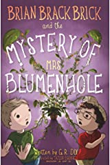 Brian Brackbrick and the Mystery of Mrs Blumenhole (Who is Mr. Sparker?) (Volume 2) Paperback