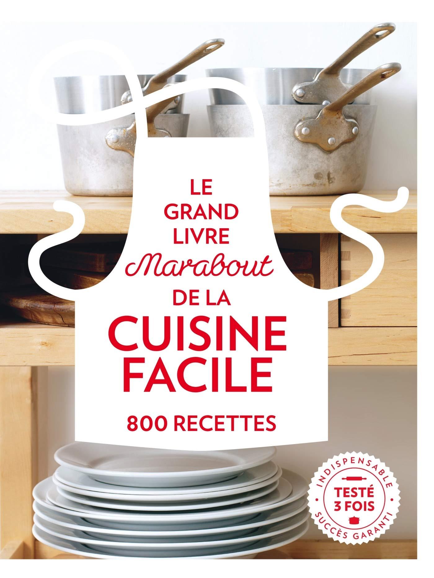 Le Grand Livre Marabout De La Cuisine Facile 800 Recettes