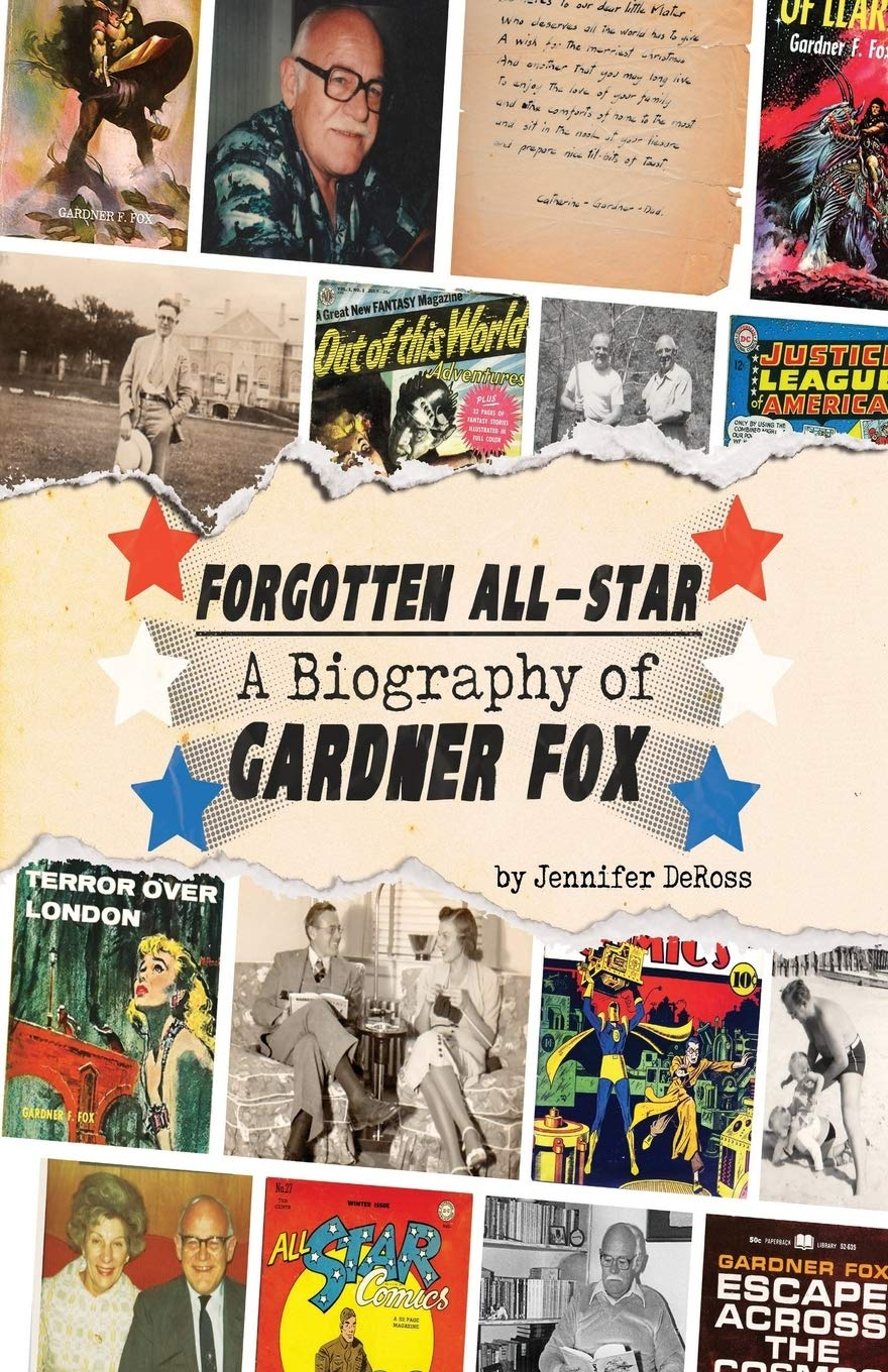 Image result for forgotten all-star a biography of gardner fox