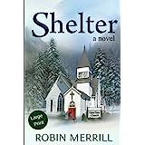 Shelter: Large Print Edition (Shelter Trilogy (Large Print))
