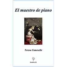 El maestro de piano (Spanish Edition) Mar 23, 2017