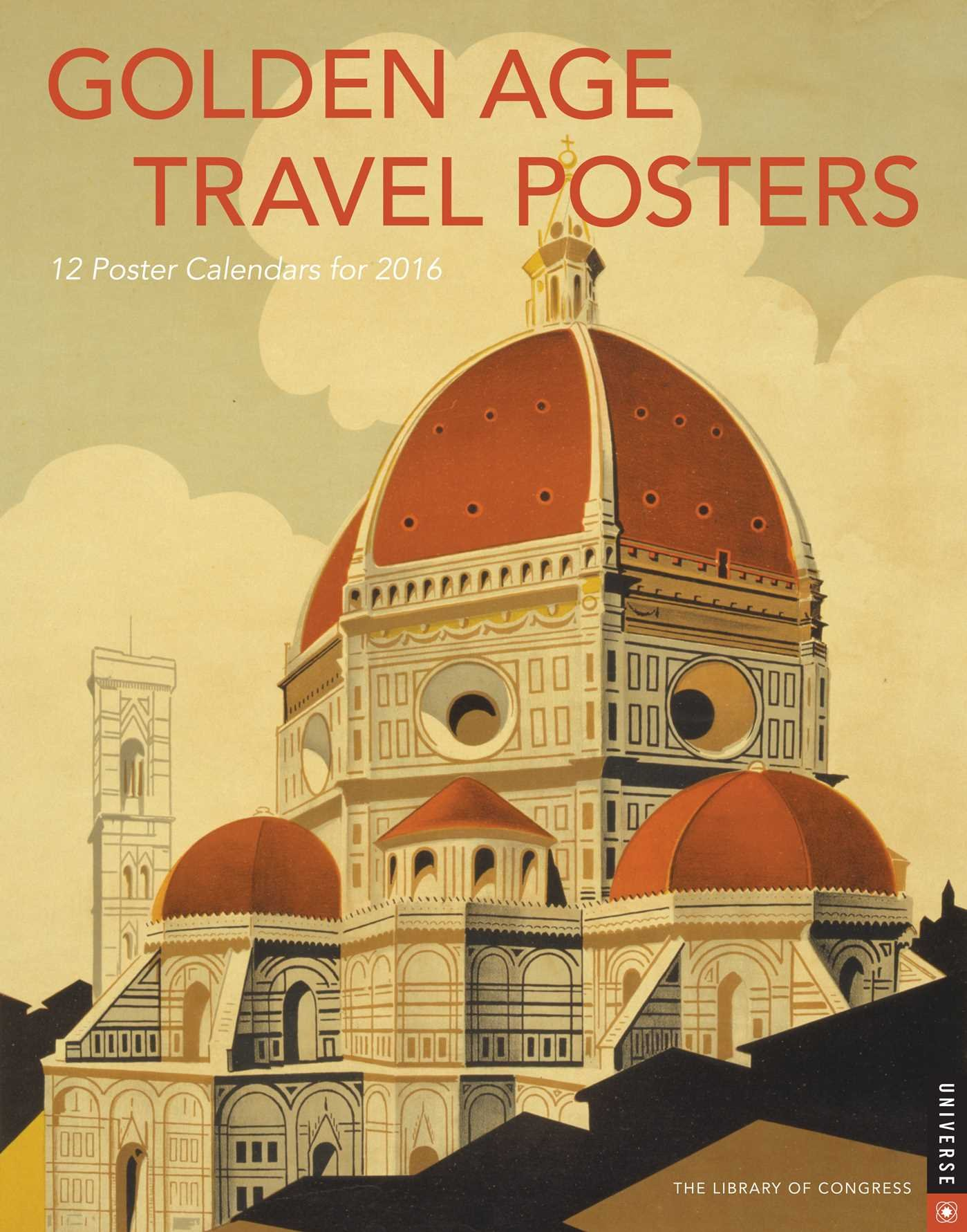 Golden Age Travel Posters 2016 Boxed Posters Calendar: Library of ...