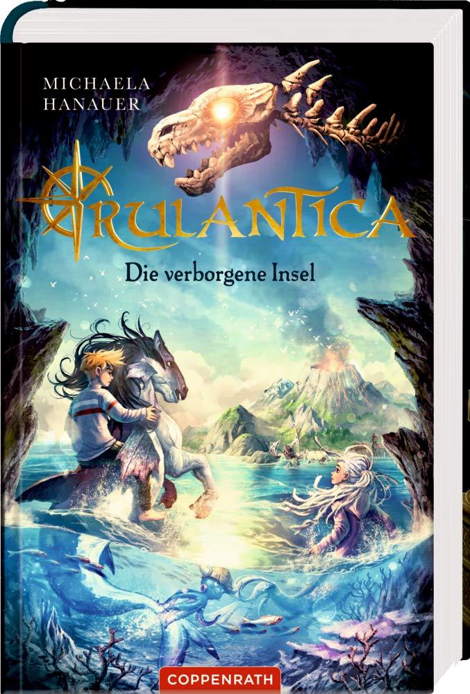 Rulantica  Bd. 1   Die Verborgene Insel