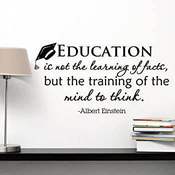 Quote About Education Inspiration Wall Decal Albert Einstein Quote Education Is Not The Learning Of