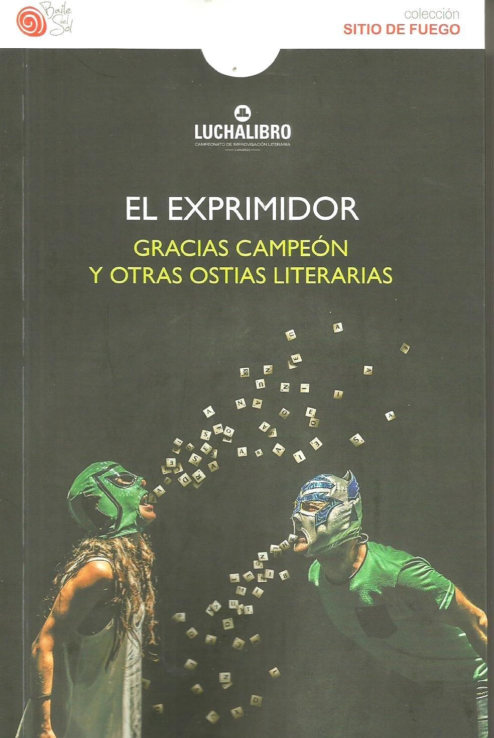 El Exprimidor (Spanish) Paperback – January 1, 2016
