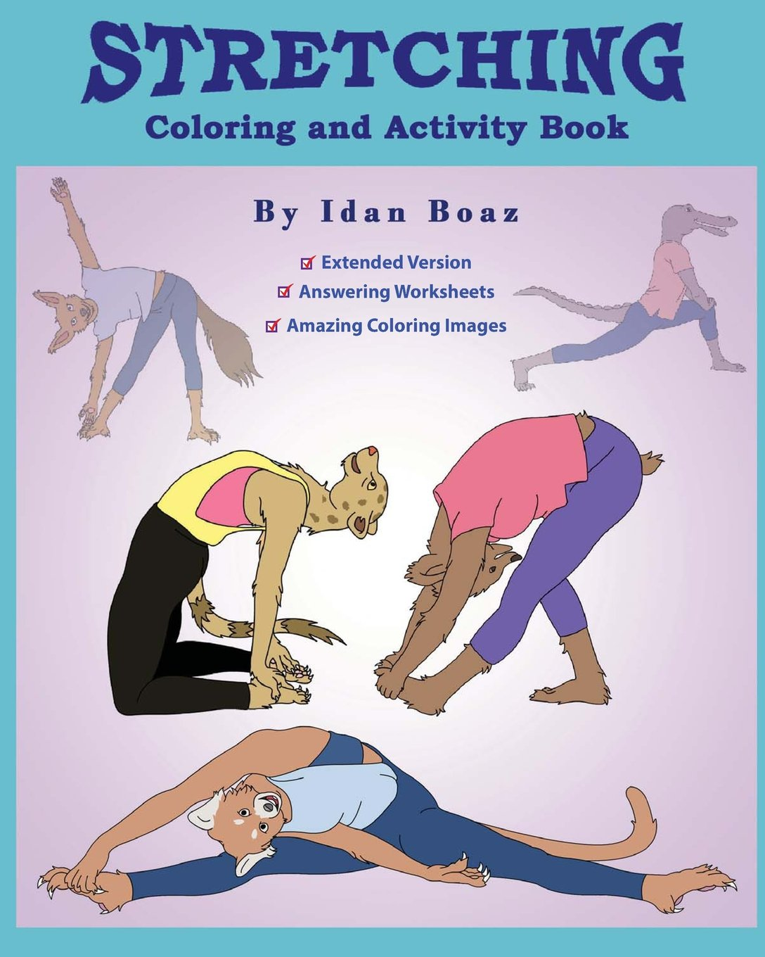Stretching: Coloring & Activity Book Extended : Stretching ...