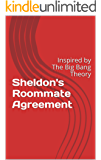 Sheldon's Roommate Agreement: Inspired by The Big Bang Theory