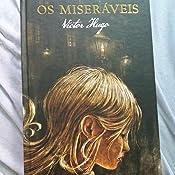 Os Miseráveis - Livros na Amazon Brasil- 9788544000007