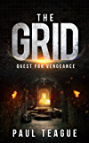 The Grid 2: Quest for Vengeance (The Grid Trilogy)