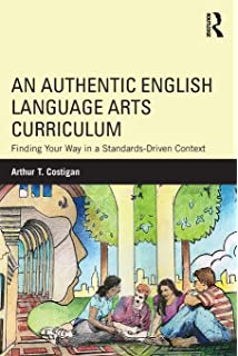 An Authentic English Language Arts Curriculum