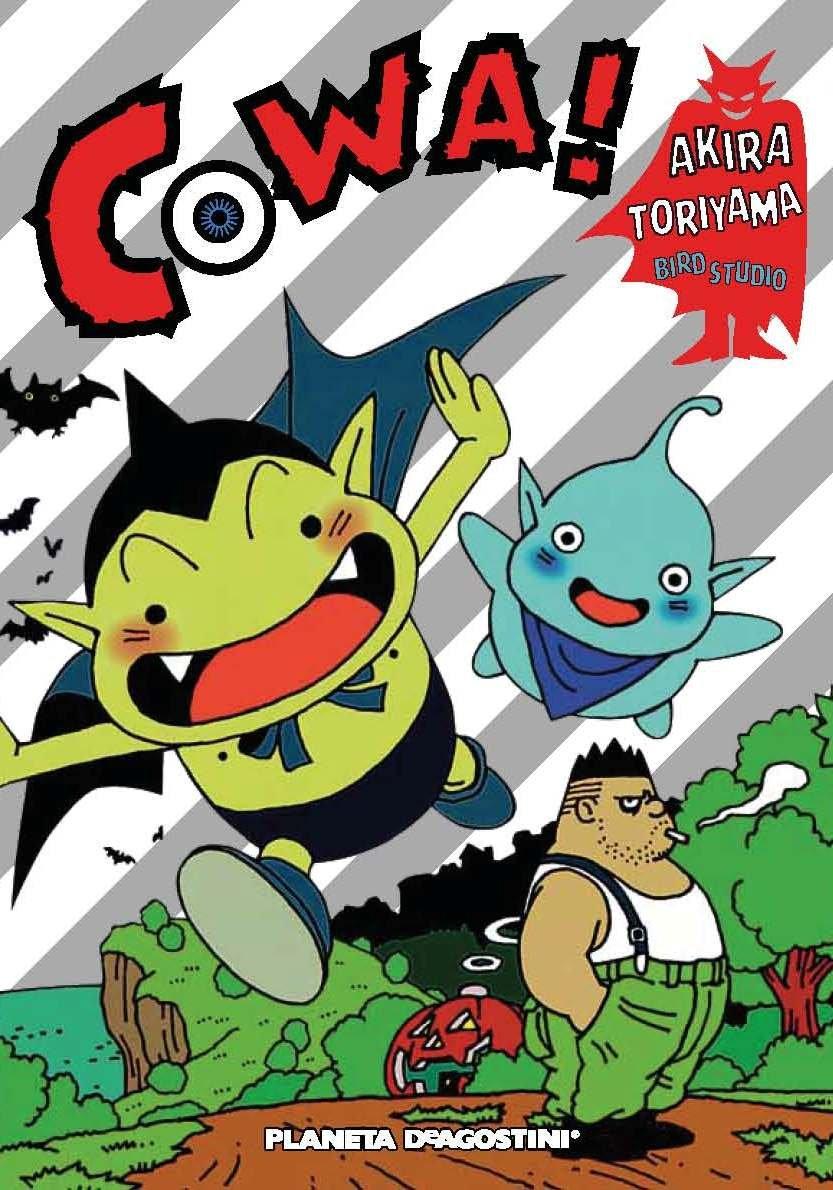 Cowa! (Nueva edición) Tapa blanda – 3 abr 2014 Akira Toriyama Daruma Planeta DeAgostini Cómics 8416051224
