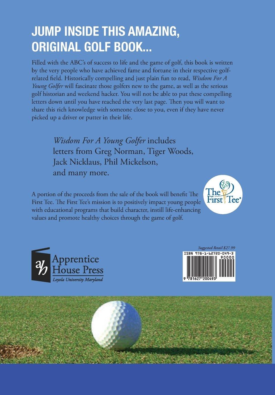 amazon com wisdom for a young golfer 9781627200493 charles j