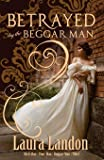 Betrayed by the Beggar Man: 3
