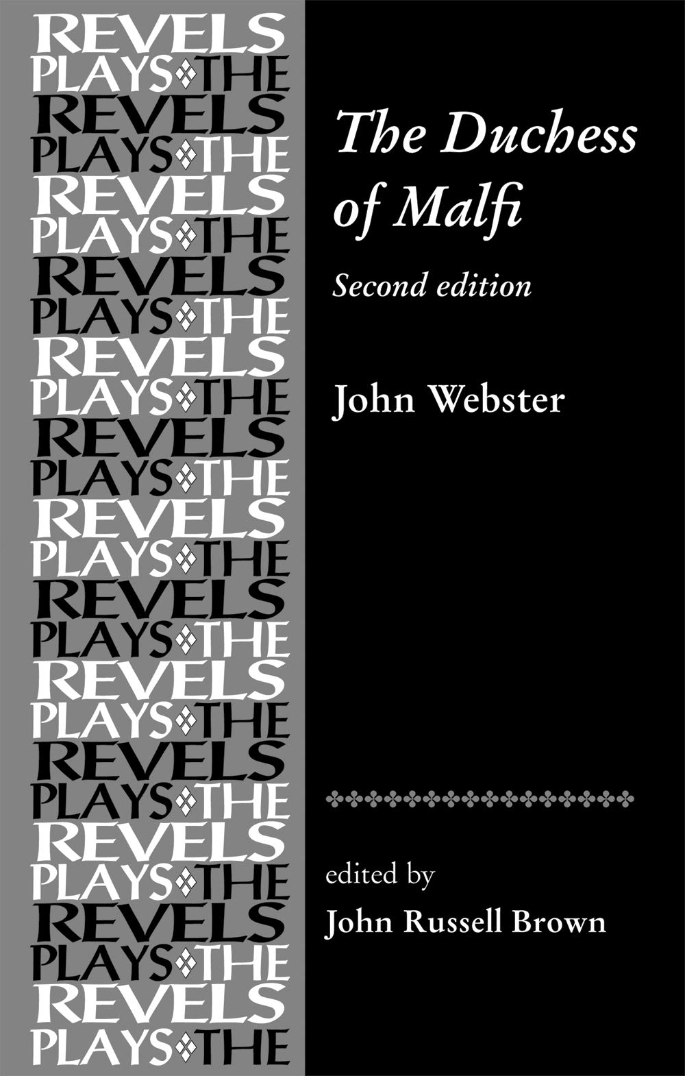 The Duchess Of Malfi  By John Webster  The Revels Plays