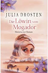 Die Löwin von Mogador - Historischer Roman (German Edition) Kindle Edition