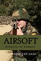 Airsoft: Instrução de Combate (Portuguese Edition) Kindle Edition