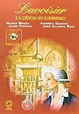 Lavoisier e a Ciência no Iluminismo