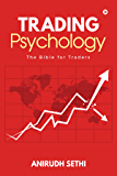 Trading Psychology : The Bible for Traders