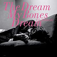 Dream My Bones Dream (Vinyl)