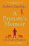 A Primate's Memoir (English Edition)