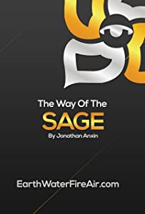 The Way Of The Sage (The Way Of Jon Anxin Book 4)