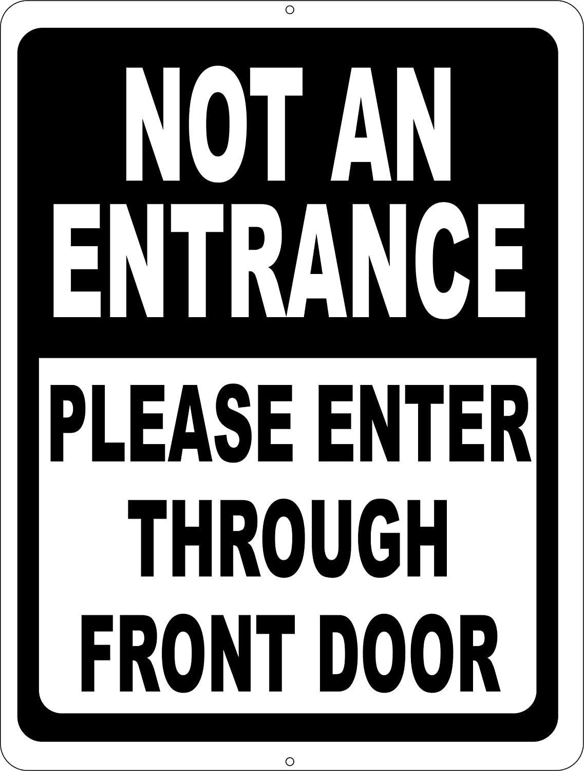 Front Door Sign Part - 16: Amazon.com : Not An Entrance Sign Please Enter Through Front Door. 9x12  Metal. Prevent Patrons From Entering Wrong Door. Free Shipping.