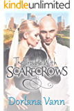 The Trouble With Scarecrows (The Trouble With Men Book 2)