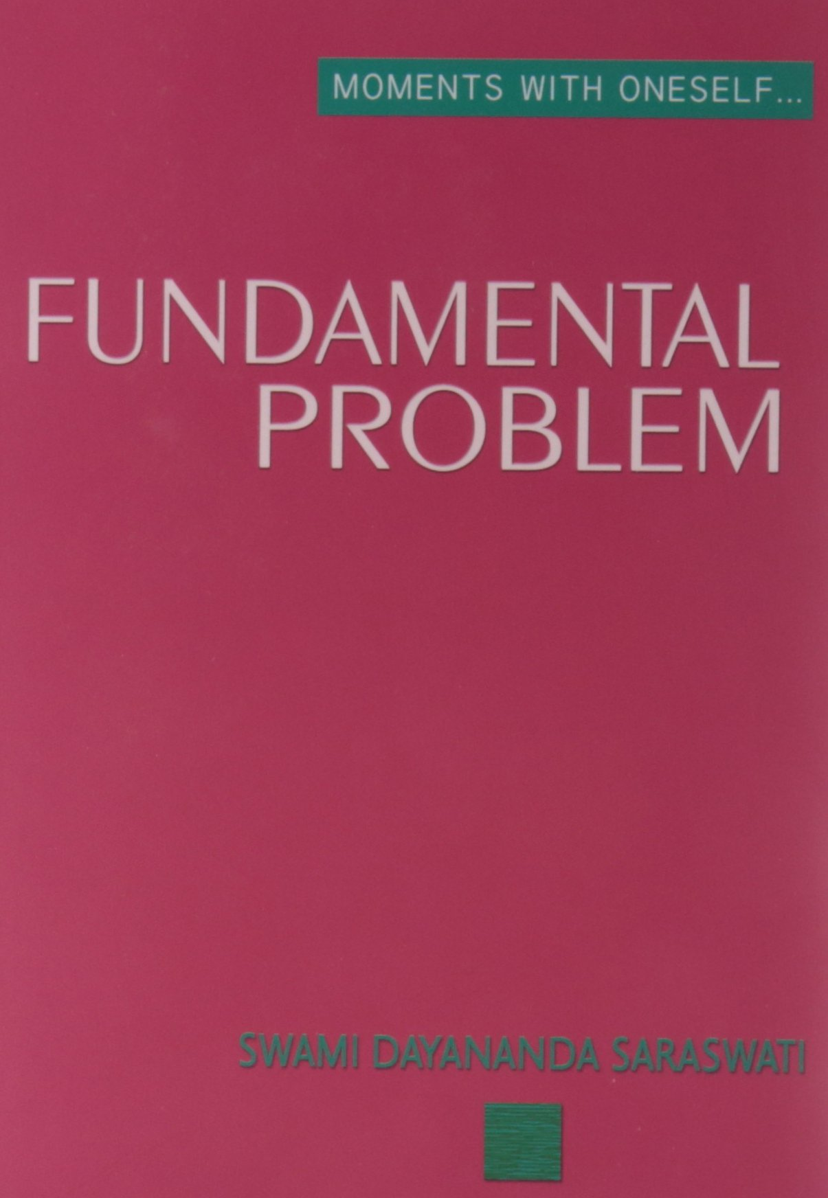 Read Online Moments With Oneself/The Fundamental Problem pdf