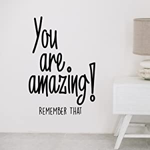 "You are Amazing! Remember That - Inspirational Life Quotes - Wall Art Vinyl Decal - 34"" x 23"" Decoration Vinyl Sticker - Motivational Wall Art Decal - Bedroom Living Room Decor (Black)"