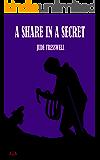 A SHARE IN A SECRET (County Durham Quad Book 5)