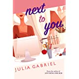 Next to You (Phlox Beauty Book 1)