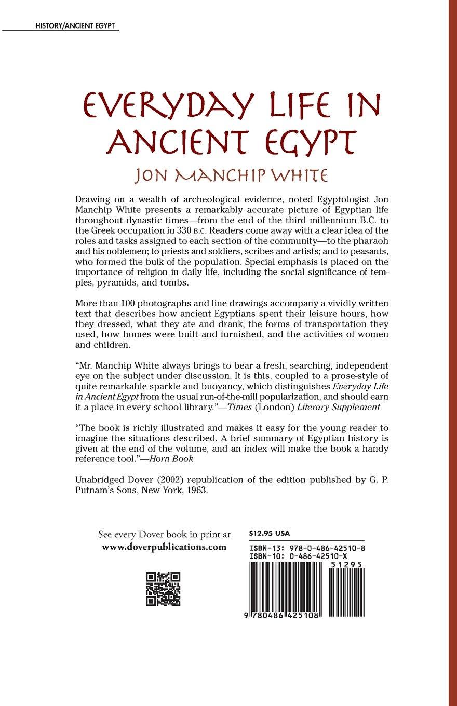 Everyday Life In Ancient Egypt: Jon Manchip White: 9780486425108:  Amazon: Books