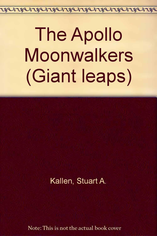 The Apollo Moonwalkers (Giant Leaps)