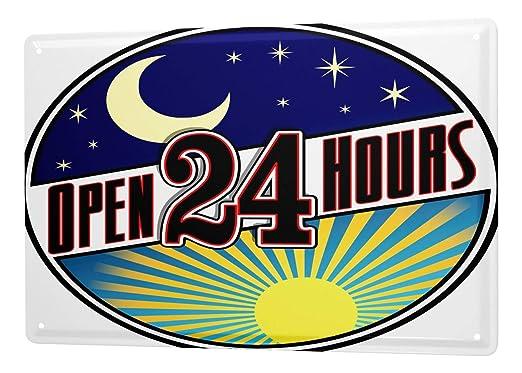 Cartel Letrero de Chapa XXL Refranes Abierto las 24 horas ...