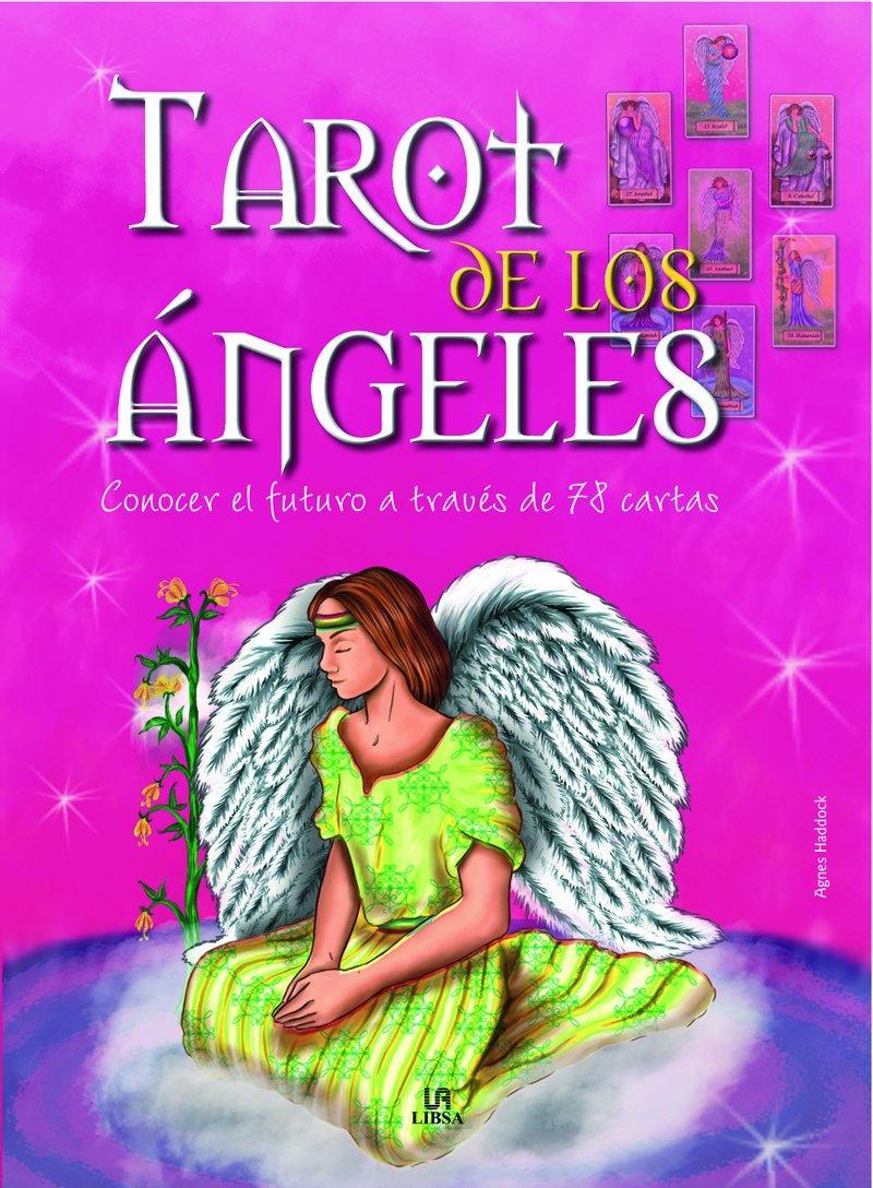 Tarot de los angeles / Tarot of Angels: Conocer el futuro a ...