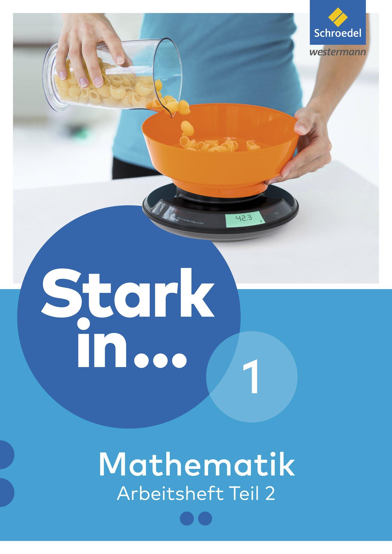 Stark in Mathematik - Ausgabe 2016: Arbeitsheft 1 Teil 2 (Lernstufe 6)